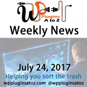 This is a weekly round up of WordPress news for July 24, 2017 that I have accumulated from across the web. Some is old WordPress news some new WordPress news but always interesting. The new relates to WordPress and sometimes other areas of the web. It often has a focus on security and more.