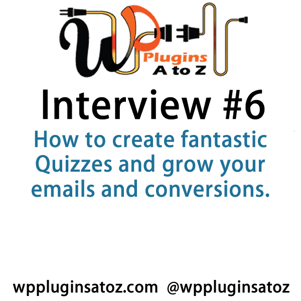 Talking with David about the QuizCats plugin that was reviewed in Episode 276 of WordPress Plugins A to Z . How to create fantastic Quizzes and grow your emails and conversions.