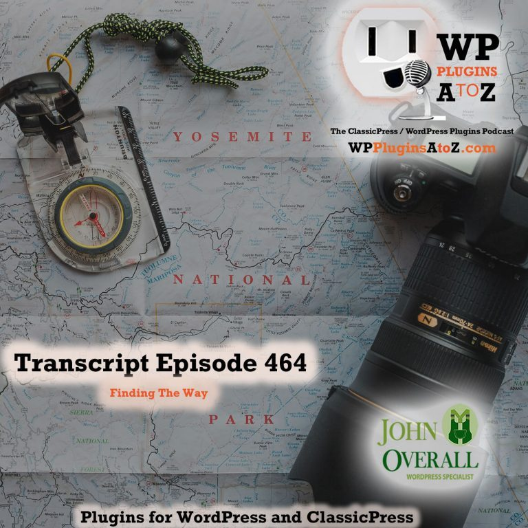 Finding The Way It's Episode 464 with plugins for Feeding your Ego, Selling your Goods, Polishing your Buttons and ClassicPress Options. It's all coming up on WordPress Plugins A-Z!