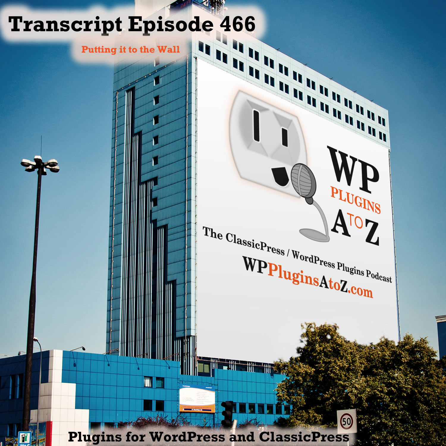 It's Episode 466 with plugins to Colour Your World, Zipping it all up, Insuring those products are available and ClassicPress Options. It's all coming up on WordPress Plugins A-Z!